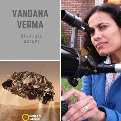 Vandana Verma Chief Engineer RObotic Operations NASA/JPL