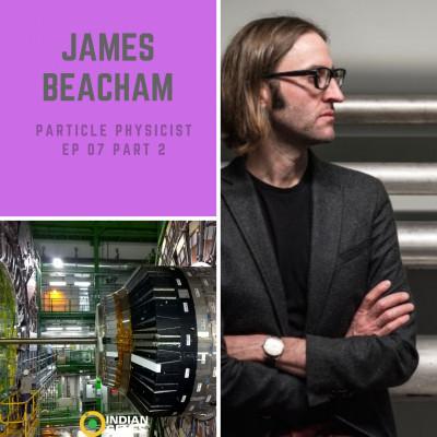 James Beacham CERN Particle Physicist