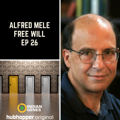 Alfred Mele - Do we have Free Will?
